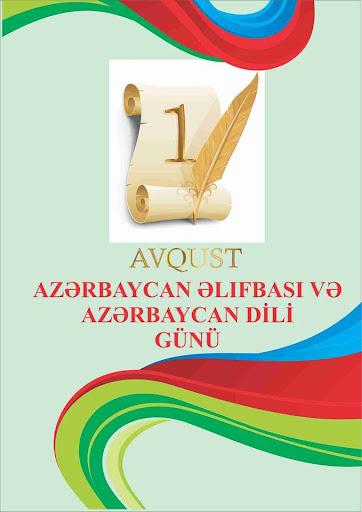 1 avqust - Azərbaycan əlifbası və Azərbaycan dili günüdür